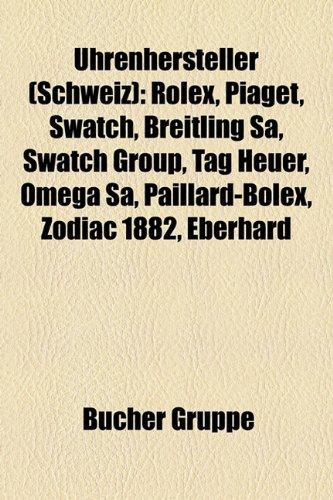 uhrenhersteller-schweiz-rolex-piaget-swatch-breitling-sa-swatch-group-tag-heuer-omega-sa-paillard-bo