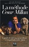 La méthode César Millan - K&B - 15/05/2008