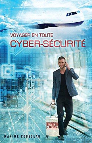 [EPUB] Voyager en toute cyber-sécurité