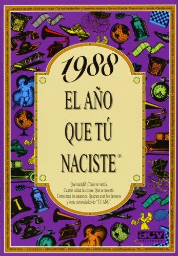 1988 El año que tú naciste por ACV Ediciones