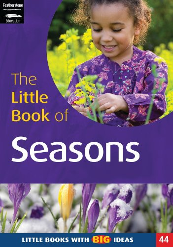 The Little Book of the Seasons: Little Books with Big Ideas (Little Books)