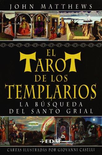 Tarot De Los Templarios. La Búsqueda Del Santo Grial (Tabla de Esmera