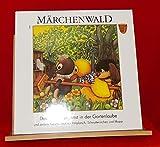Märchenwald 1 Das Flattergespenst in der Gartenlaube und andere Geschichten