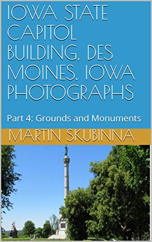 IOWA STATE CAPITOL BUILDING, DES MOINES, IOWA PHOTOGRAPHS: Part 4:  Grounds and Monuments (English Edition) Iowa State Flower