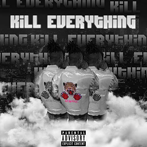 Kill Everything (feat. Raymel) [Explicit]
