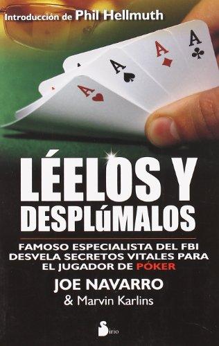 LEELOS Y DESPLUMALOS (2011) por JOE NAVARRO