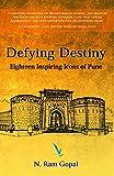 Defying Destiny - Eighteen Inspiring Icons of Pune