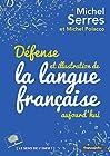 Défense et illustration de la langue francaise, aujourd'hui