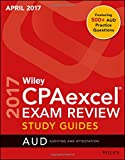 #1: Wiley CPAexcel Exam Review April 2017 Study Guide: Auditing and Attestation (Wiley Cpa Exam Review)