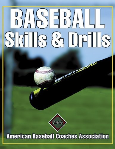 Baseball Skills & Drills by American Baseball Coaches Association (2001-03-06) par American Baseball Coaches Association