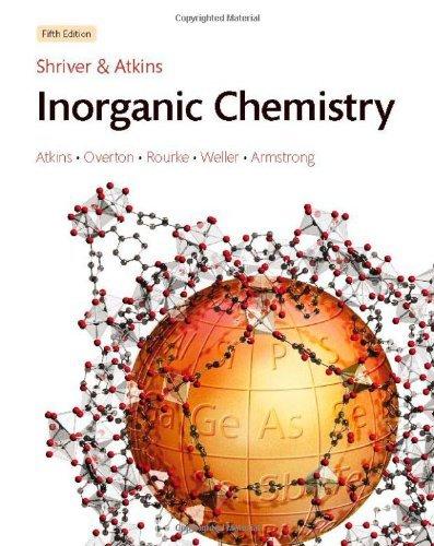 Solutions Manual to accompany Shriver & Atkins' Inorganic Chemistry by Duward Shriver (2010-07-23)