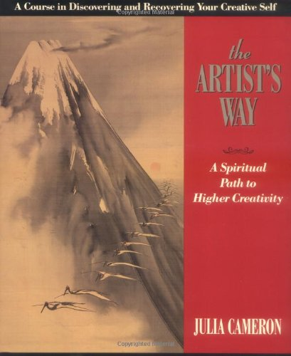 The Artist's Way: A Spiritual Path to Higher Creativity (Inner Work Book)
