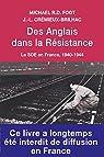 Des anglais dans la résistance. Le SOE en France, 1940-1944 par Crémieux-Brilhac