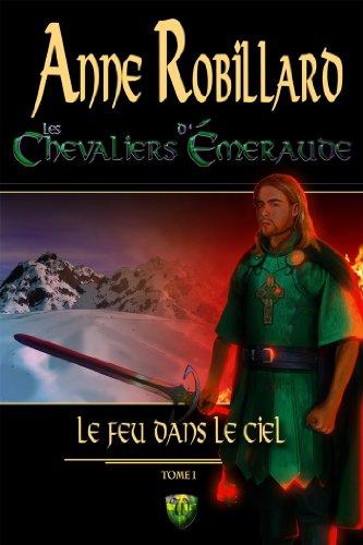 Les Chevaliers d'Émeraude 1: Le feu dans le ciel