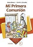 Mi Primera Comunión. Curso 3º (Catequesis parroquial y familiar)
