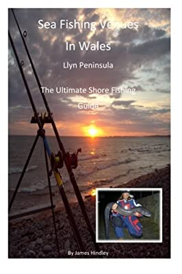 Sea Fishing Venues In Wales - Llyn Peninsula: Sea Fishing Venues in Wales - Llyn Peninsula: Volume 1 from CreateSpace Independent Publishing Platform