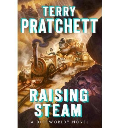 [ RAISING STEAM By Pratchett, Terry ( Author ) Hardcover Mar-18-2014
