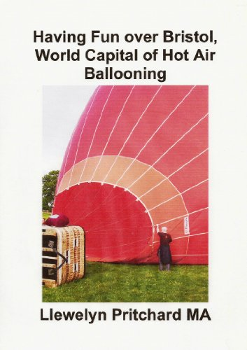 Having Fun over Bristol, World Capital of Hot Air Ballooning (Photo Albums Book 15) (Finnish Edition) por Llewelyn Pritchard MA