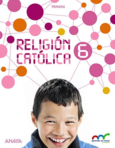 Religión Católica 6. (Aprender es crecer en conexión) - 9788467884043 por Valero Crespo Marco
