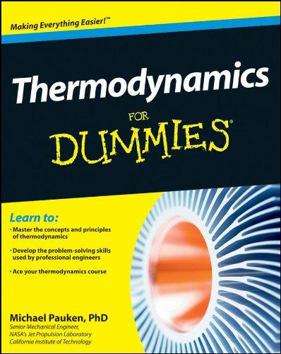 Thermodynamics For Dummies (English Edition) por Mike Pauken