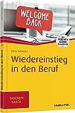 Wiedereinstieg in den Beruf (Haufe TaschenGuide) - Jutta Schwarz