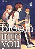 Bloom into you: 4