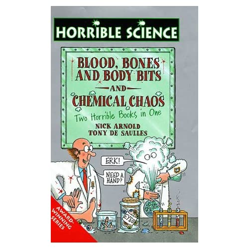 Chemical Chaos and Blood Bones and Body Bits (Horrible Science) by Nick Arnold (1998-10-16)