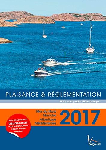 Plaisance & réglementation : Mer du Nord, Manche, Atlantique, Méditerranée par From Plaisancier-Vagnon éditions