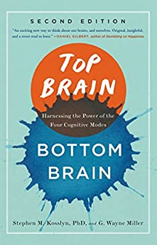 Top Brain, Bottom Brain: Surprising Insights into How You Think by [Kosslyn, Stephen, Miller, G. Wayne]