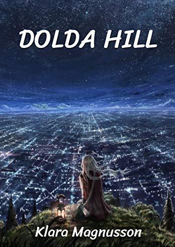 Dolda hill (Swedish Edition) por Klara Magnusson