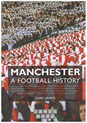 Manchester - A Football History