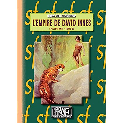L'Empire de David Innes: (Cycle de Pellucidar n° 2) (SF)