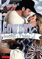 Cowboy sucht Frau - Teil 2