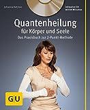Quantenheilung für Körper und Seele (mit Audio-CD) (Amazon.de)
