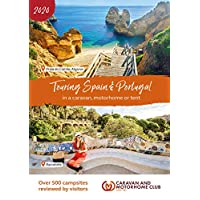 Touring Spain and Portugal 2020: In a Caravan, Motorhome or Tent