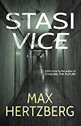 Stasi Vice: An East German crime novel