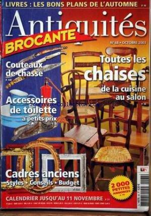 ANTIQUITES BROCANTE [No 68] du 01/10/2003 - LIVRES - COUTEAUX DE CHASSE - TOUTES LES CHAISES - ACCESSOIRES DE TOILETTE - CADRES ANCIENS. par Collectif