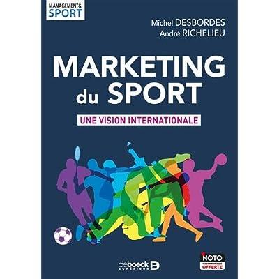 Marketing du sport : Une vision internationale