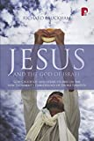 Jesus and the God of Israel: God Crucified and Other Essays on the New Testament's Christology of Divine Identity