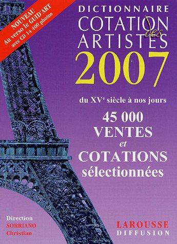 Dictionnaire Cotation des artistes / Guid'Art 2007 (1Cédérom)