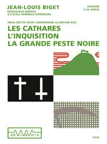 Les Cathares, L'inquisition, La grande peste noire