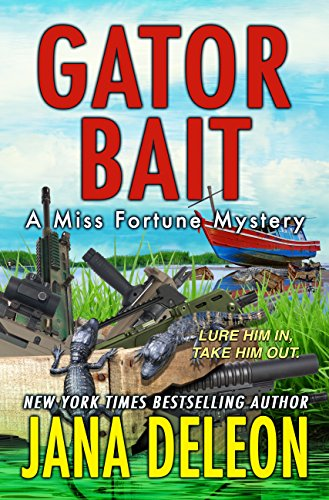 Gator Bait (A Miss Fortune Mystery, Book 5) -