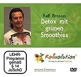 Detox mit grünen Smoothies, Ralf Brosius, Entgiftung DVD