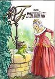 Froschkönig - Mein kleiner Märchenschatz