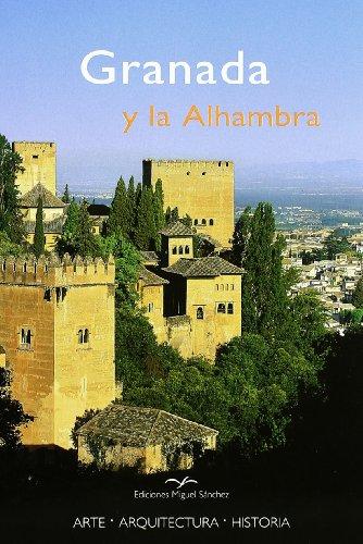 Granada y la Alhambra por Rafael Hierro Calleja