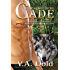 CADE: New Orleans Billionaire Wolf Shifters with plus sized BBW mates (Le Beau Series Book 1)