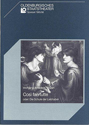 Programmheft Cosi fan tutte oder: Die Schule der Liebhaber. Premiere 20. September 1985, Großes Haus. Spielzeit 1985 / (Große Xx Kostüme)