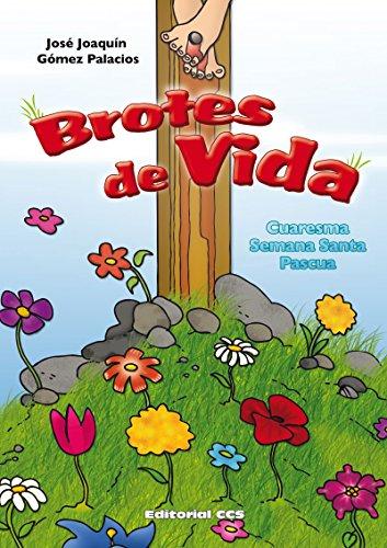 Brotes de vida (Abba nº 19) por José Joaquín Gómez Palacios