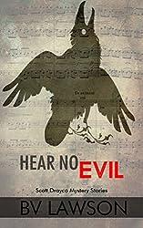 Hear No Evil: Scott Drayco Mystery Stories