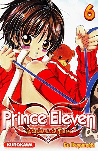 Prince Eleven - La double vie de Midori Vol.6
